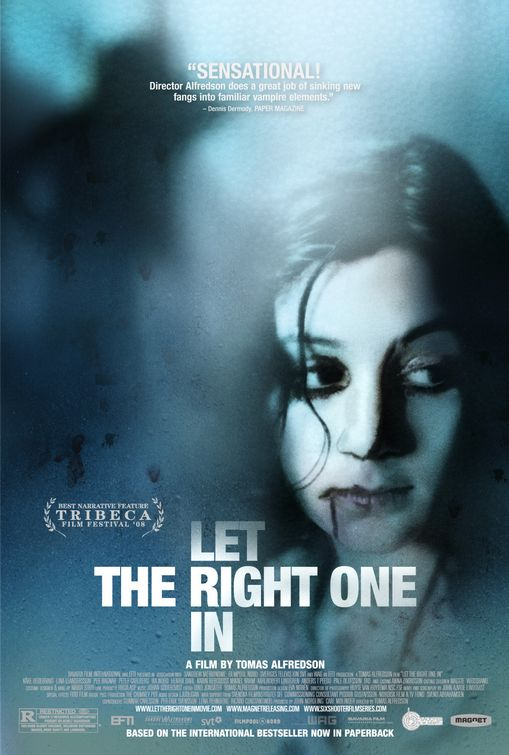 """Let the Right One In"""