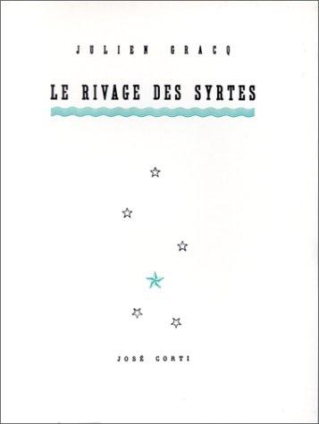 Le Rivage des Syrtes (Julien Gracq, 1951)