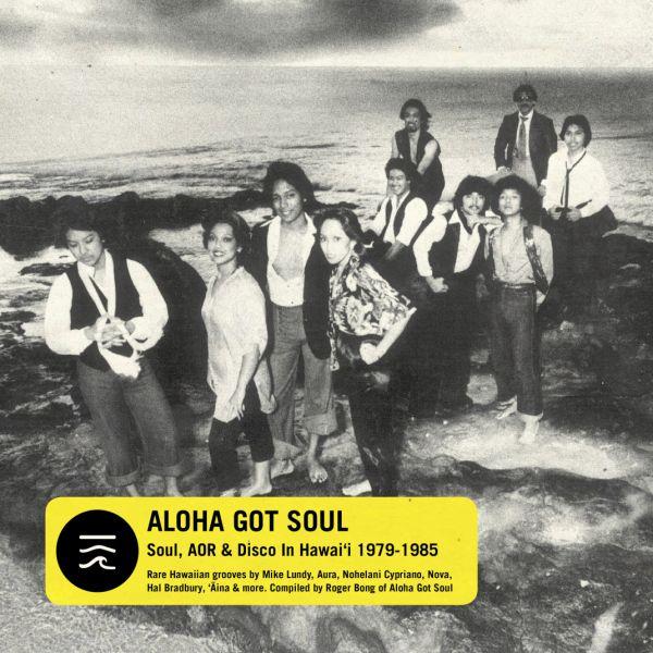 Aloha Got Soul_ Soul, AOR, & Disco in Hawaii 1979-1985 2.jpg