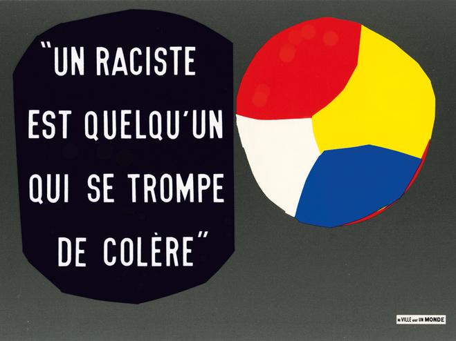 Gérard Paris-Clavel,  Un raciste est quelqu'un qui se trompe de colère