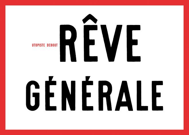 Gérard Paris-Clavel,   Rêve Générale