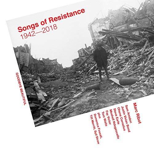Les chansons de résistance (au mal du monde) de Marc Ribot - Musique | Comme beaucoup d'Américains, Marc Ribot a eu une réaction viscérale à l'annonce de l'élection de Donald Trump à la présidence des USA. Chagrin, il s'est mis à en étudier l'histoire politique pour en ressortir armé de cet album-manifeste : Songs of Resistance 1942-2018.