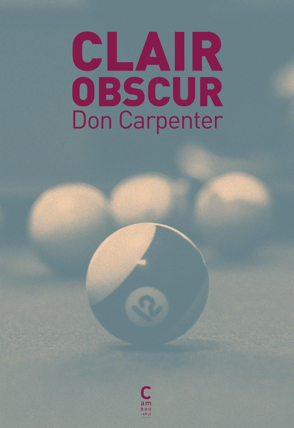 Des vies en clair obscur brossées finement par Don Carpenter - Livres | «Clair obscur» est un nouveau roman inédit de Don Carpenter, dans la droite lignée de «Sale temps pour les braves». En Californie et dans ses environs, Carpenter nous plonge aux côtés de petits mafieux et de désaxés qui se croisent à l'adolescence, se perdent de vue après un drame qui va bouleverser leurs existences et se retrouvent des années plus tard. Variations sur la fuite du temps et ses implications.