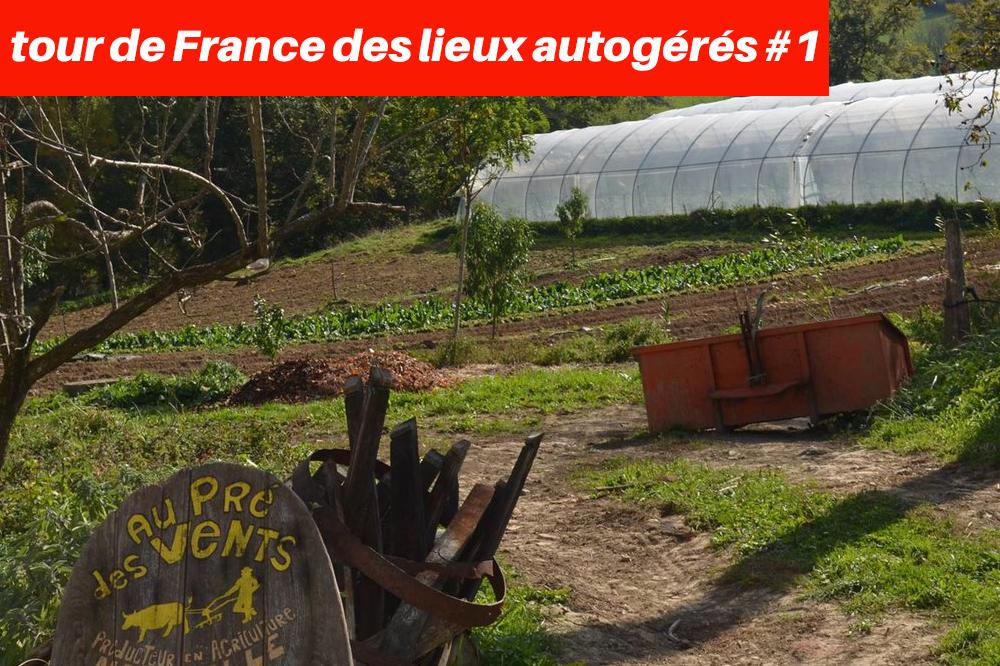 Avanti : tour de France des lieux autogérés - épisode 1 -
