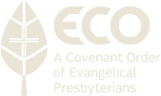 A Covenant Order of Evangelical Presbyterians