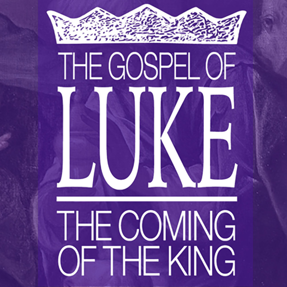18-luke-coming-of-the-king.jpg