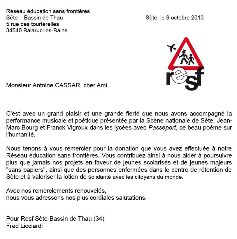 Lettre de remerciement du Réseau Éducation Sans Frontières (  RESF  ) de Sète-Bassin de Thau, après la tournée de l'adaptation musicale du  Passeport  de Compagnie D'AutresCordes dans les lycées de l'Hérault en mars/avril 2013.