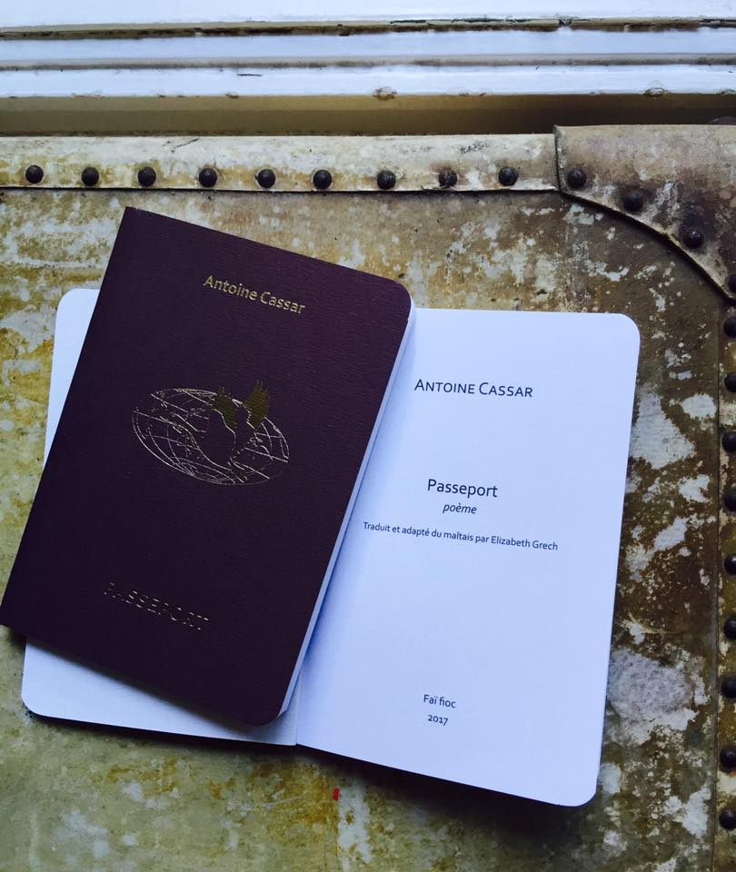 The new French  Passeport , published by Éditions Faï Fioc, 2017. Closer to the real French passport than the previously self-published versions. Includes a glossary of placenames (for workshops etc., or for curious readers). Part of the royalties are donated to La Cimade. Poem adapted from the Maltese by Elizabeth Grech. This is the 8th edition of the French version since first publication in 2010. Photo by Elizabeth Grech.