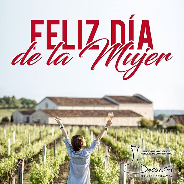 Decanter les desea a todas las mujeres un dia maravilloso!!! #mujer #diadelamujer #vino #celebracion