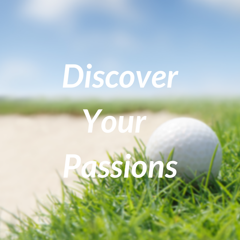 Discover Your Passions
