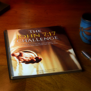 The John 7:17 Challenge Book