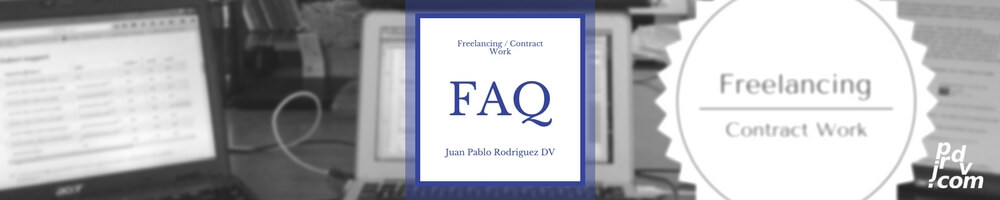 Juan Pablo Rodriguez DV Freelancing / Contract Work FAQ