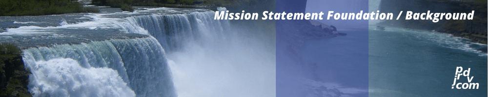 Mission Statement Foundation / Background