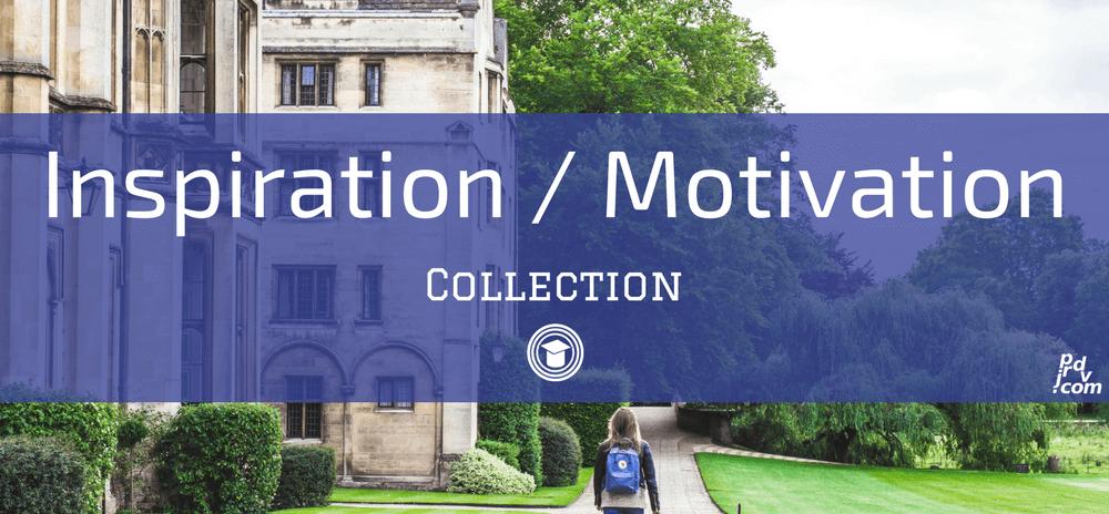 Inspiration / Motivation OnlineEduReview Collection