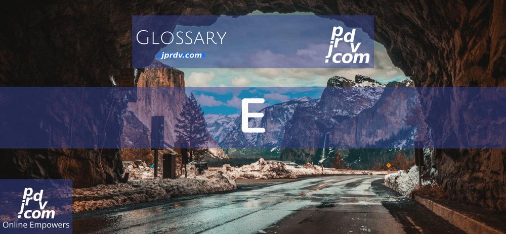 E (Site Glossary)