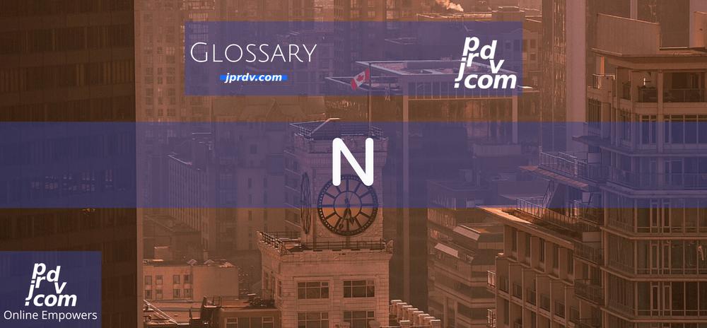 N (Site Glossary)