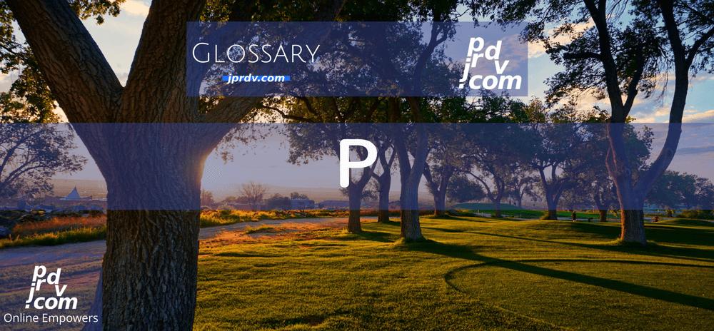 P (Site Glossary)