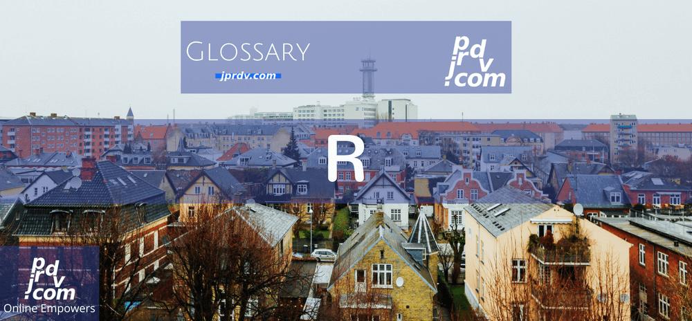 R (Site Glossary)