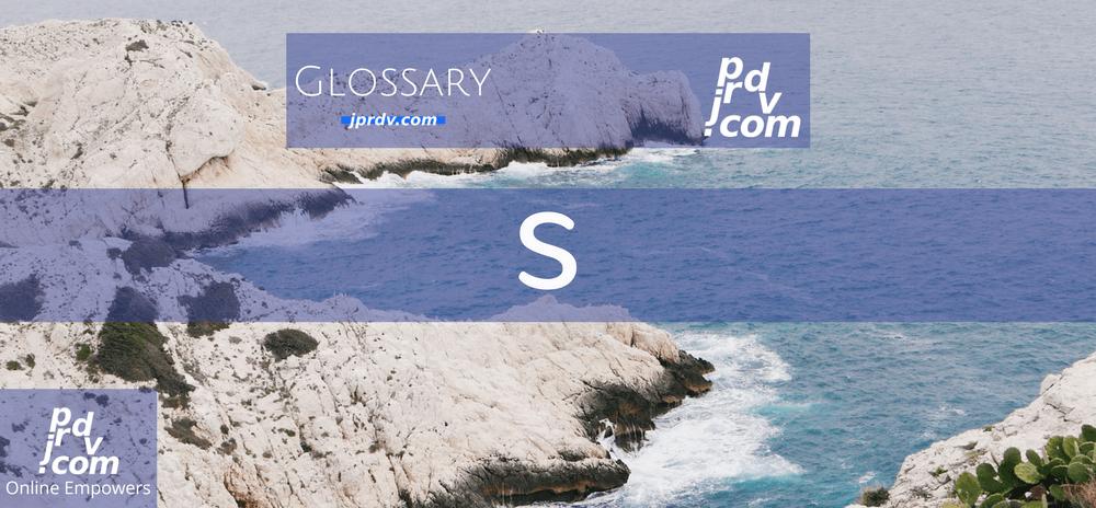 S (Site Glossary)