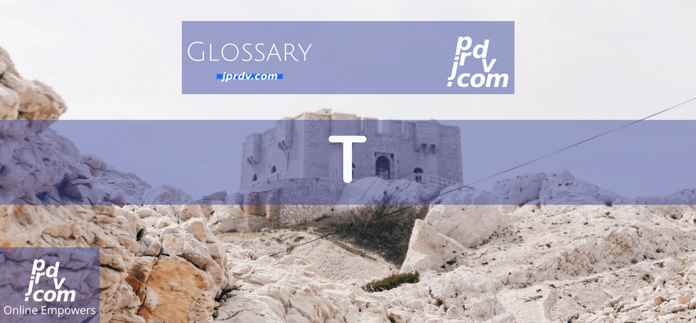 T (Site Glossary)