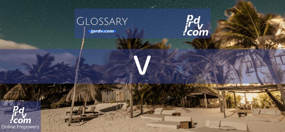 V (Site Glossary)