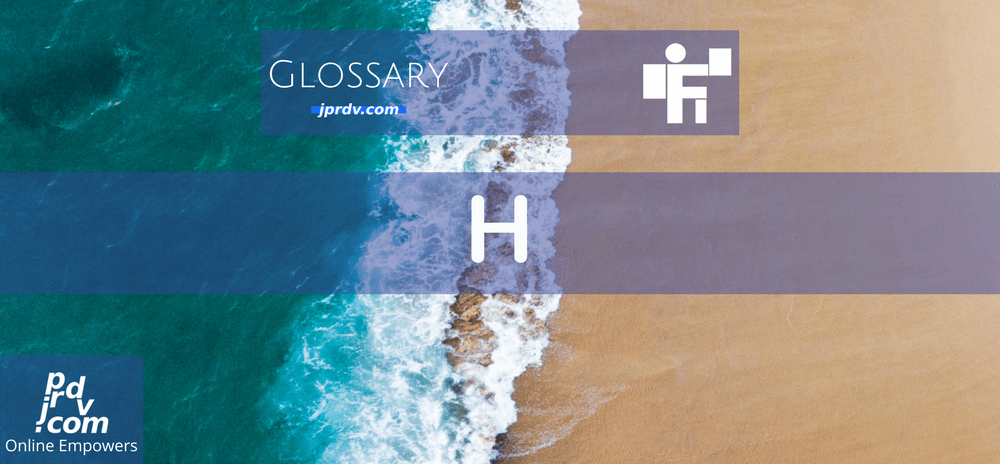 H (Freelanstyle Glossary)