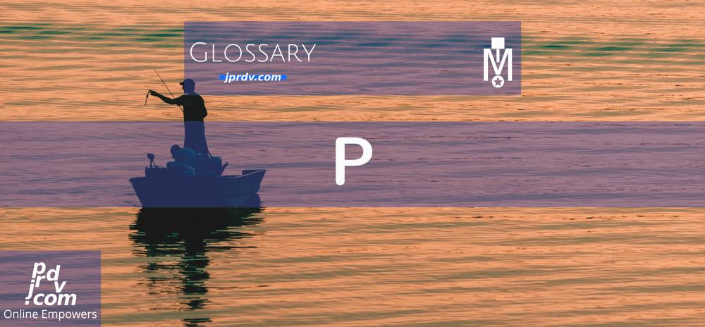 P (Magnobusiness Glossary)