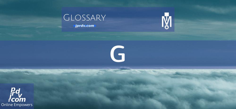 G (Magnobusiness Glossary)