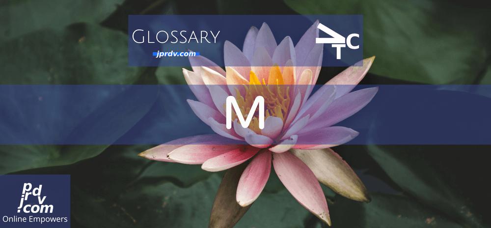 M (jprdvTheCorner Glossary)