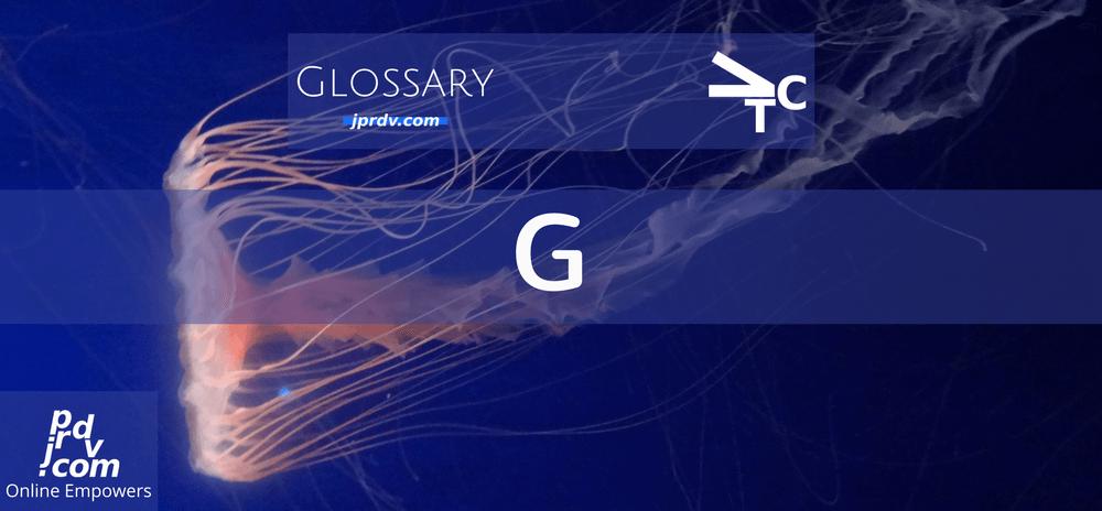 G (jprdvTheCorner Glossary)