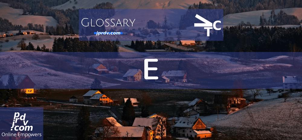 E (jprdvTheCorner Glossary)