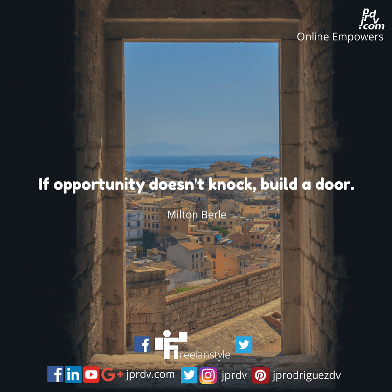 JPR ZSM QTEJBFR0033 If opportunity doesn't know, build a door.png