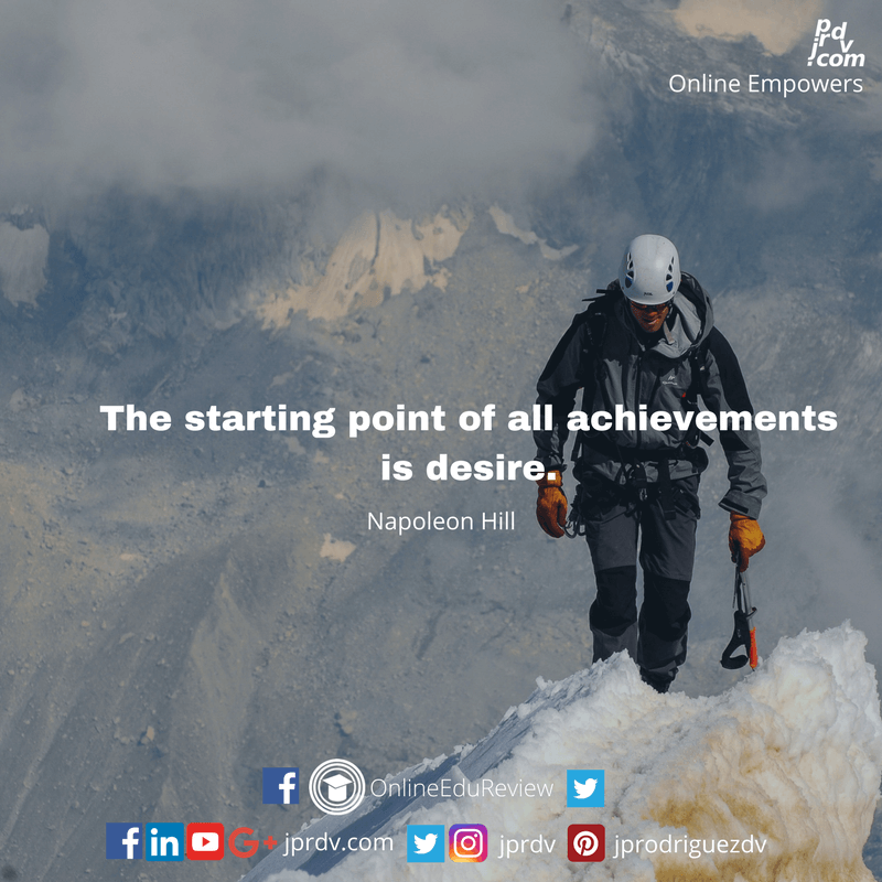 The starting point of all achievements is desire.png