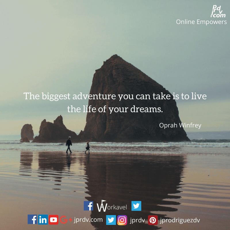 JPR ZSM QTEJBWO0038 The biggest adventure you can take is to live the life of your dreams.png