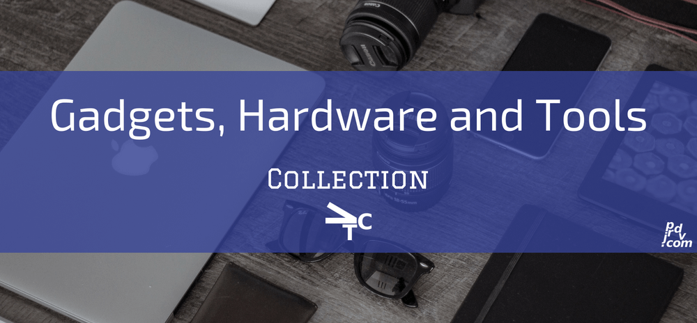 Gadgets, Hardware and Tools jprdvTheCorner Collection