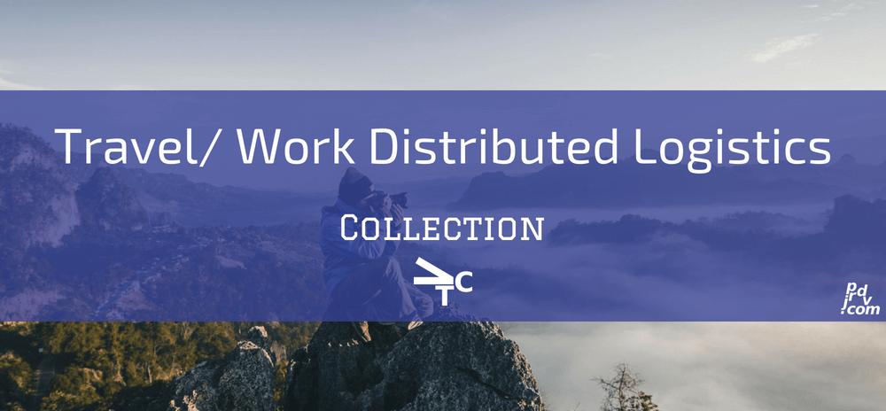 Travel _ Work Distributed Logistics jprdvTheCorner