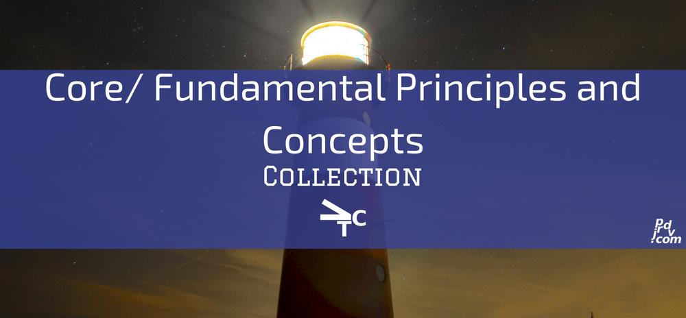 Core _ Fundamental Principles and Concepts jprdvTheCorner Collection