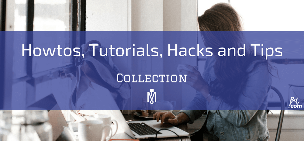 Howtos, Tutorials, Hacks and Tips Magnobusiness Collection