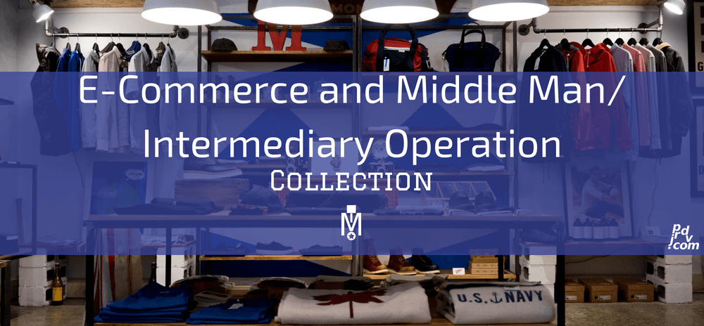 E-Commerce and Middle Man _ Intermediary Operation Magnobusiness Collection