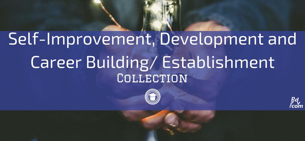 Self-Improvement, Development and Career Building _ Establishment OnlineEduReview Collection