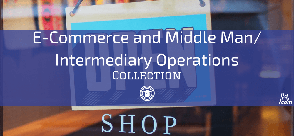 E-Commerce and Middle Man _ Intermediary Operations OnlineEduReview Collection