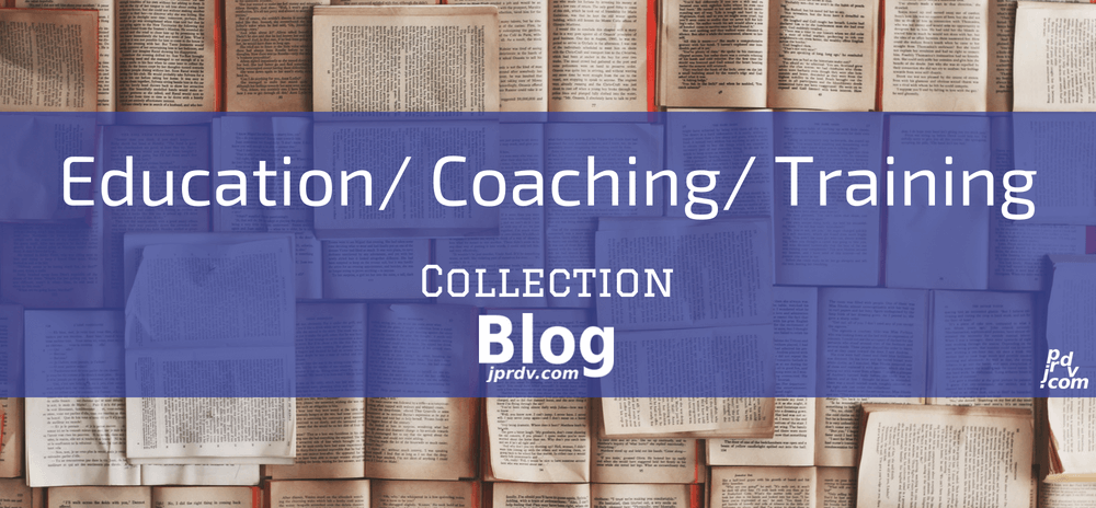 Education _ Coaching _ Training jprdv.com Blog Collection