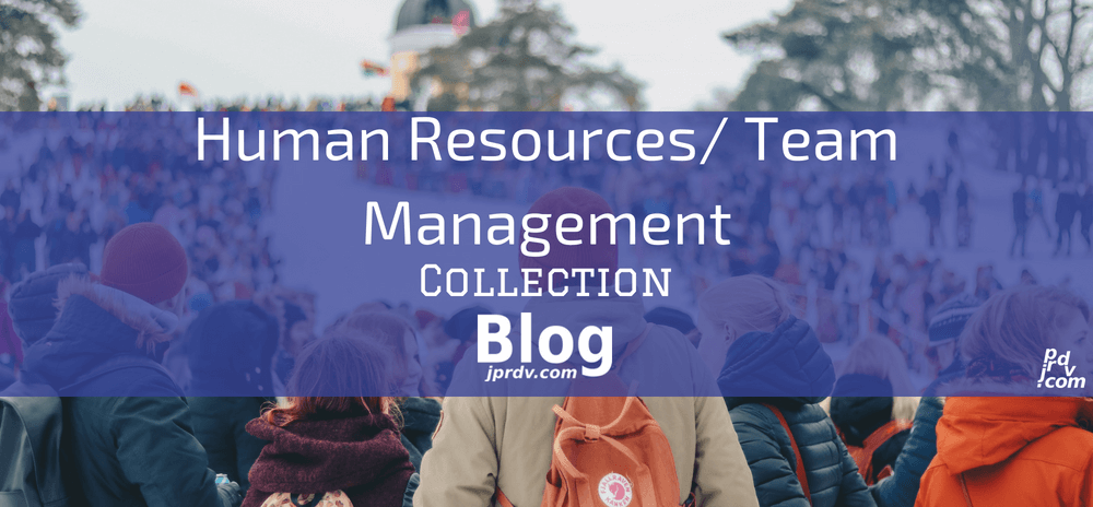Human Resources _ Team Management jprdv.com Blog Collection