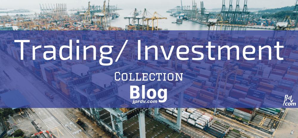 Trading _ Investment jprdv.com Blog Collection