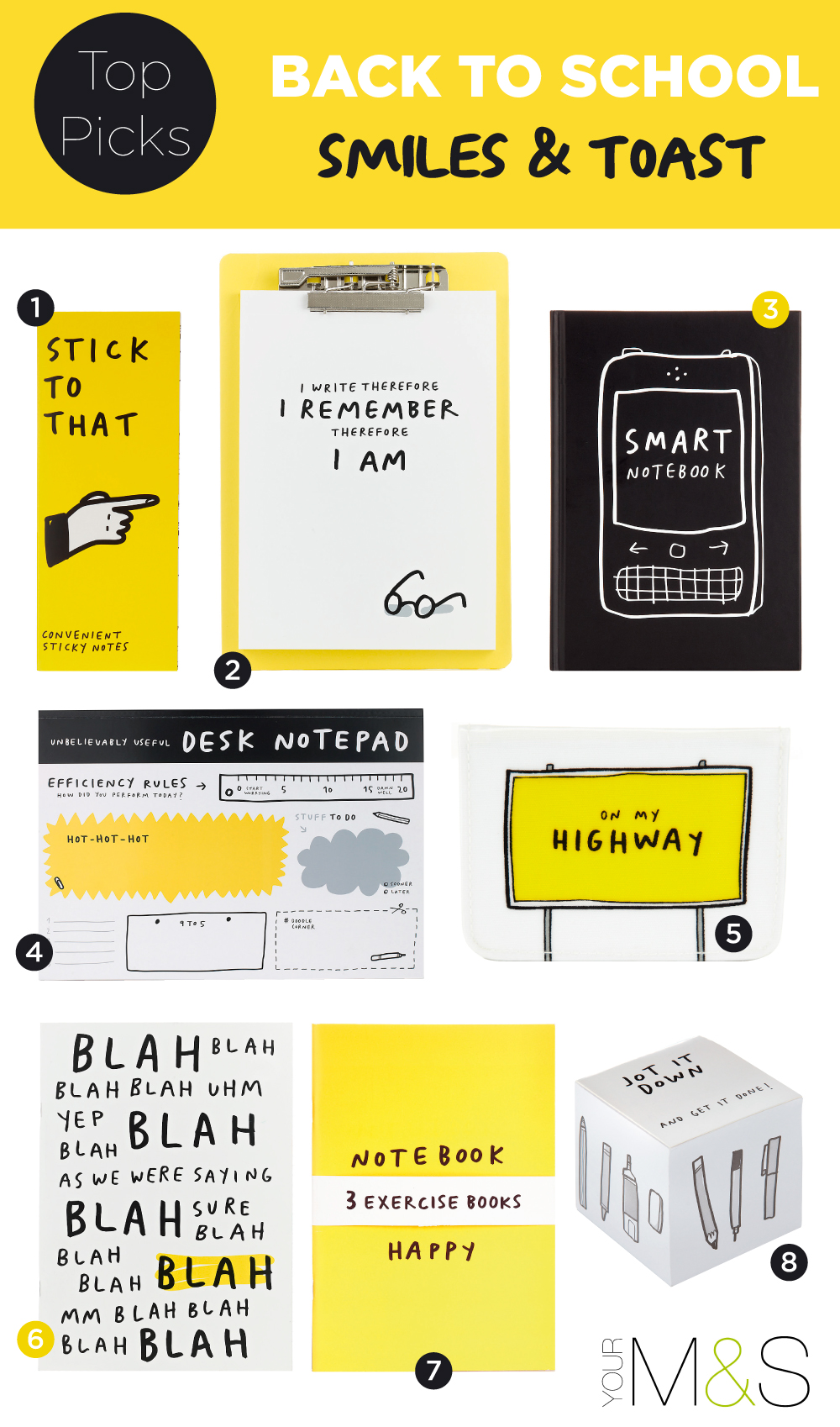 1. Sticky Notes Book2. Clipboard with Notepad 3. Hardback Dot Grid Notebook 4. Desktop Notepad 5. Fabric Travel Card Wallet 6. Lined Exercise Book 7. Set of 3 Exercise Books 8.Jotter Block.