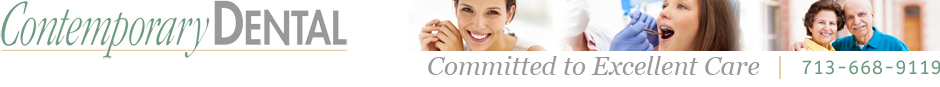 Contemporary Dental - Serving Greater Houston, Texas