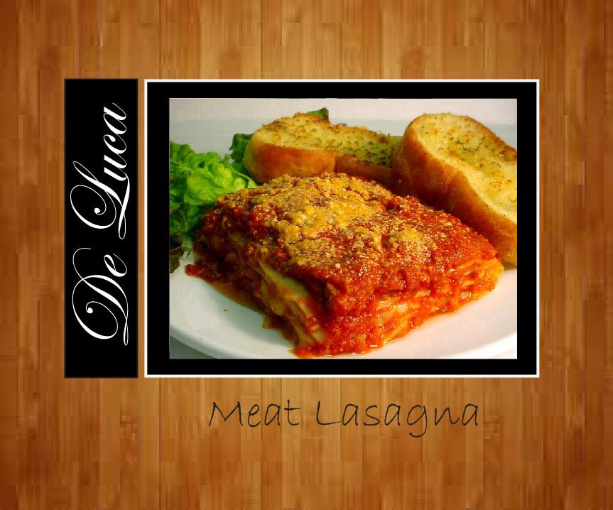 Meat & Cheese Lasagna or Cheese Lasagna 1 kg $15 2.85 kg $34