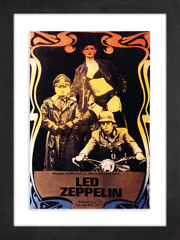 "Led Zeppelin, 1973  In 2015, Boston's RR Auction offered this poster for a 1973 Led Zeppelin concert held at Southampton University in England, describing it as ""depicting two SS officers posing with a seductive woman"" making it ""similar to the David Juniper-designed cover for 'Led Zeppelin II,' which features a touched-up image of the famed WWI Flying Circus division."" The auction house added that copies of the poster were allegedly pulled down on orders from the band's manager, Peter Grant, ""who found its Nazi-inspired content offensive."""