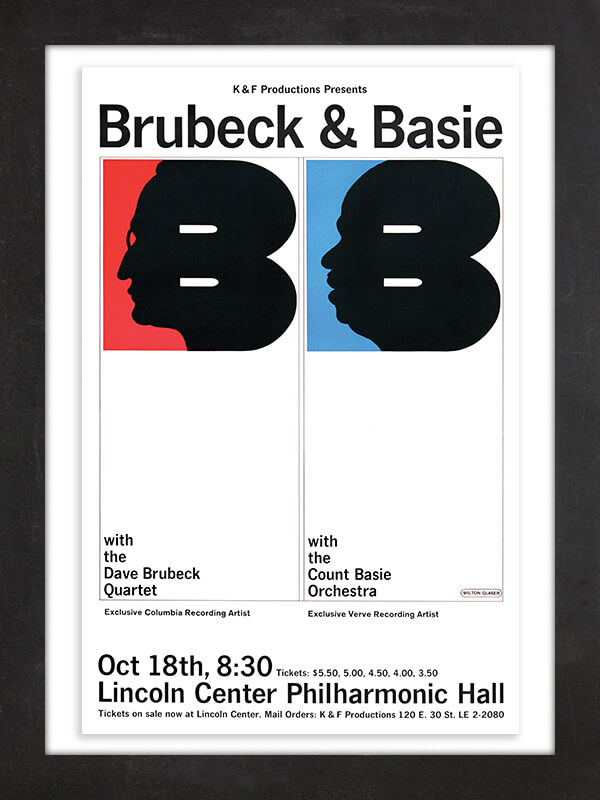 Brubeck & Basie, 1964  We know the designer of this Lincoln Center poster advertising a 1964 Dave Brubeck and Count Basie concert because in 1964 he was well on his way to becoming legendary himself. Graphic designer Milton Glaser would go on to co-found New York magazine and create the iconic I ♥ New York logo.