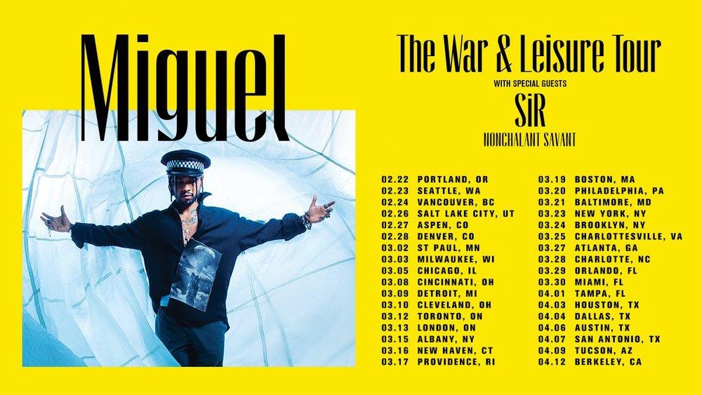 Miguel's War & Leisure Tour dates.jpg